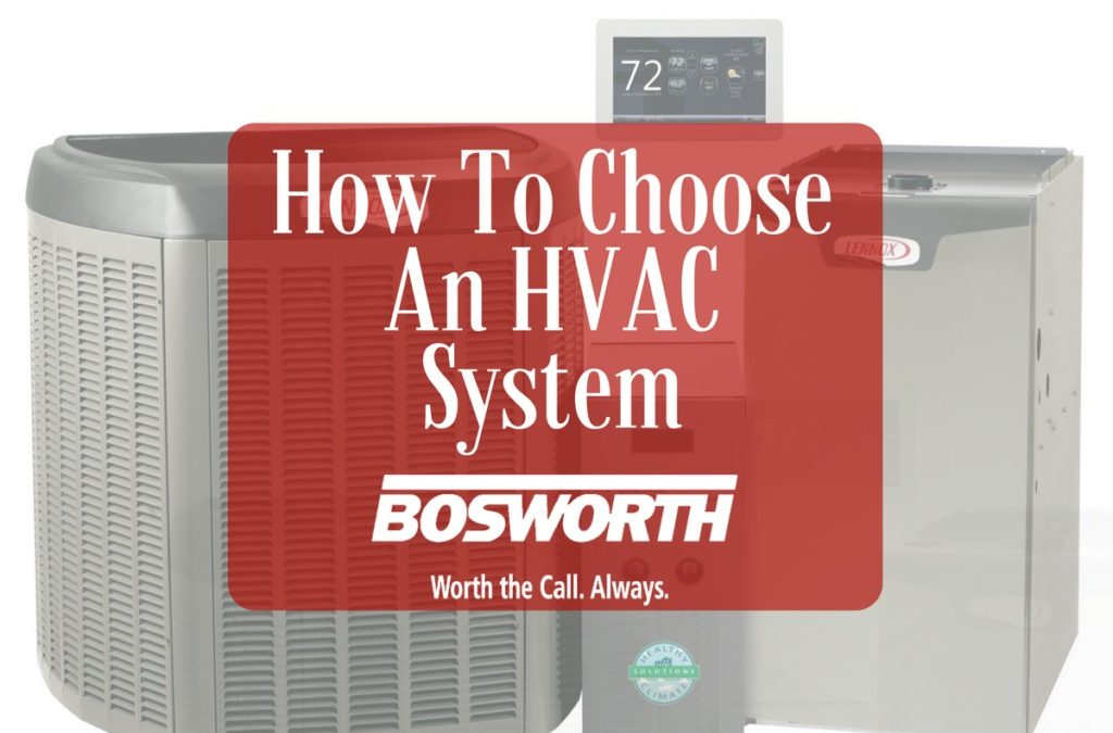 How To Choose An HVAC System